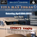 VIVA RAY VEGAS 3 APRIL 28th, 2012
